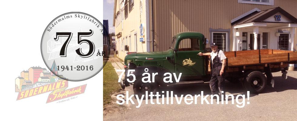 Södermalms Skyltfabrik AB 75 år
